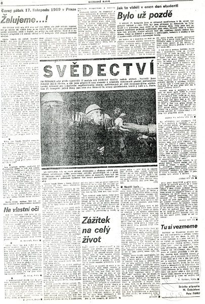 Testimony of events from November 17th was published immediately in Svobodné slovo (source:National Museum - Europeana 1989)